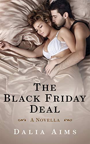The Black Friday Deal (English Edition) eBook: Dalia Aims: Amazon ...