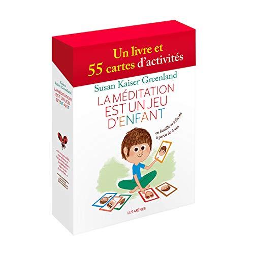 La Méditation est un jeu d'enfants par SUSAN KAISER GREENLAND