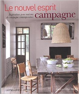 Le nouvel esprit campagne : Inspirations pour maisons de campagne contemporaines de Caroline Clifton-Mogg ,Sylvie Del Cotto (Traduction) ( 19 septembre 2014 )
