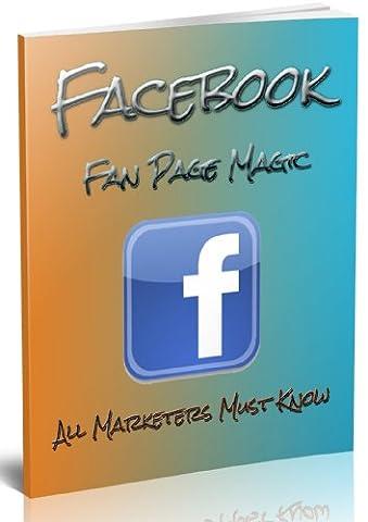 Facebook Fan Page secrets Unlocked: With George Wickens