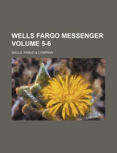 wells-fargo-messenger-volume-5-6