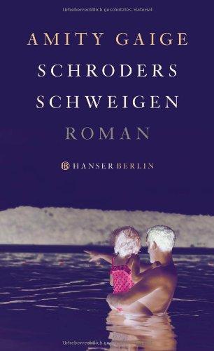Buchseite und Rezensionen zu 'Schroders Schweigen: Roman' von Amity Gaige