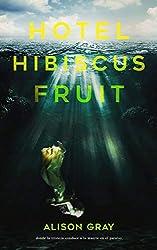 Hotel Hibiscus Fruit (Spanish Edition)