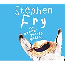 [(The Stars' Tennis Balls)] [ By (author) Stephen Fry, Read by Stephen Fry ] [November, 2010]