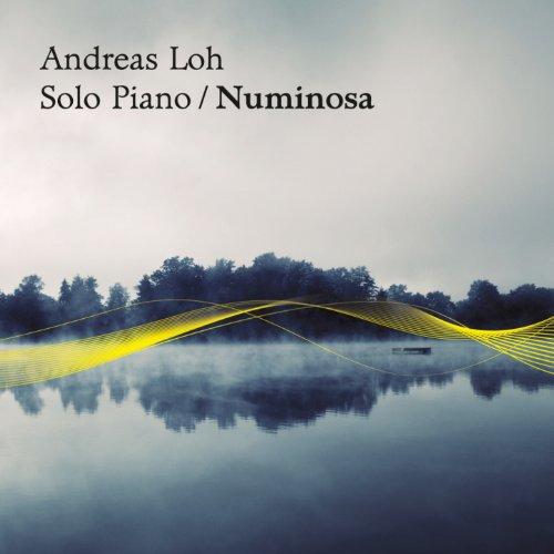 Andreas Loh: Numinosa