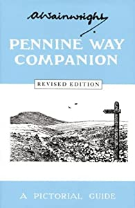 Pennine Way Companion: A Pictorial Guide (Wainwright Pictorial Guides) Revised Edn, Ed. Chris Jesty