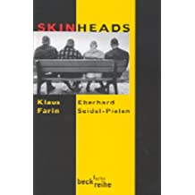 Skinheads.