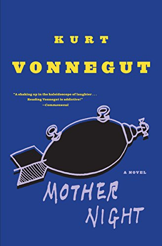 Pdfdownload mother night by kurt vonnegut book 1fddhtdthyfthrgyt mother night is a novel by american author kurt vonnegut first published in february 1962 the title of the book is taken from goethe s faust it is the malvernweather Image collections