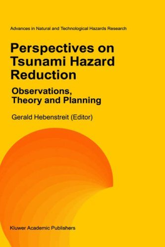 Perspectives on Tsunami Hazard Reduction: Observations, Theory and Planning (Advances in Natural and Technological Hazards Research) by Gerald T. Hebenstreit (Editor) (31-Oct-1997) Hardcover