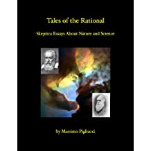Tales of the Rational : Skeptical Essays About Nature and Science (English Edition)