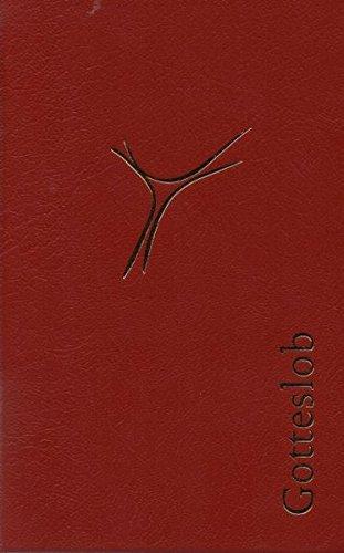 Gotteslob (Standardausgabe, rot): Katholisches Gebet- und Gesangbuch Ausgabe für die (Erz-) Bistümer Hamburg, Hildesheim und Osnabrück