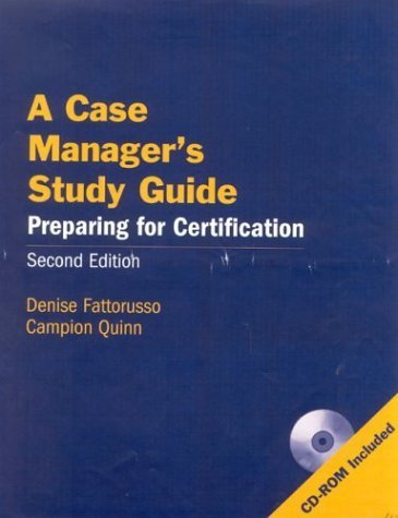 A Case Manager's Study Guide, Second Edition: Preparing for Certification by Denise Fattorusso (2004-05-25)