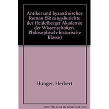 Antiker und byzantinischer Roman. (1980/3)
