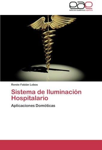 Sistema de Iluminación Hospitalario: Aplicaciones Domóticas