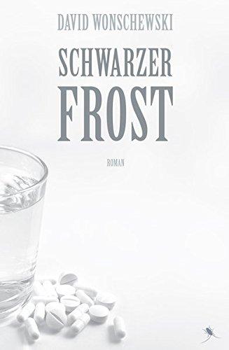 Schwarzer Frost: Roman (Edition Periplaneta)