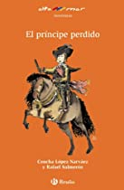 El Principe Perdido/ The Lost Prince (Aventuras / Adventures)