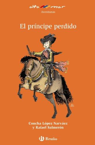 El príncipe perdido (Castellano - A Partir De 8 Años - Altamar)