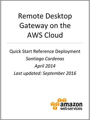 Remote Desktop Gateway on AWS (AWS Quick Start) (English Edition) por AWS Whitepapers