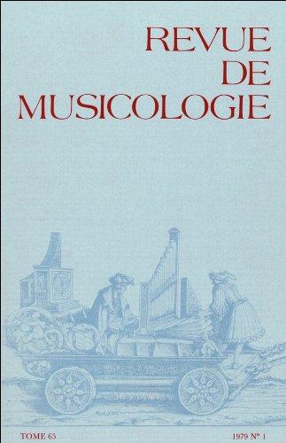 Revue de musicologie tome 65, n° 1 (1979)
