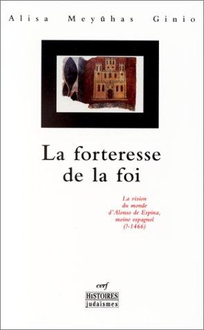 La forteresse de la foi par A.-M. Ginio