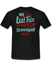 Die Tut Nix Die Will Nur Crossgolf RAHMENLOS Petrol Damen Sportart Sports Fun Design Shirt Männer T-Shirt von Spreadshirt®