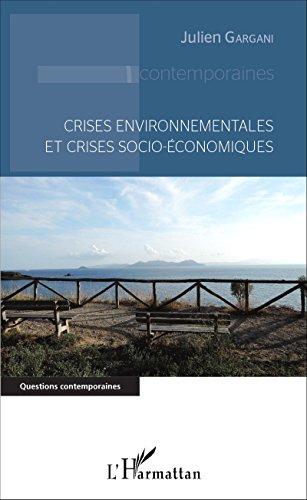 Livre gratuits Crises environnementales et crises socio-économiques pdf