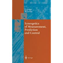 Synergetics of Measurement, Prediction and Control (Springer Series in Synergetics)