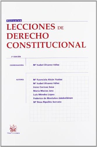 Lecciones de derecho constitucional (3ª ed.) (Manuales (tirant)) por Isabel (coord.) Alvarez Velez