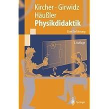 Physikdidaktik: Eine Einführung (Springer-Lehrbuch)