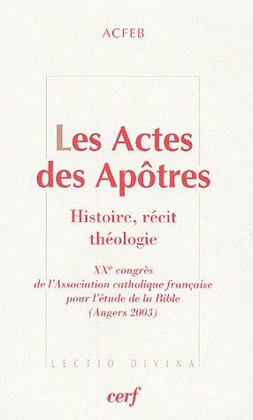 Les Actes des Apôtres : Histoire, récit, théologie par ACFEB