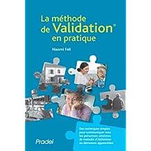 La méthode de validation en pratique