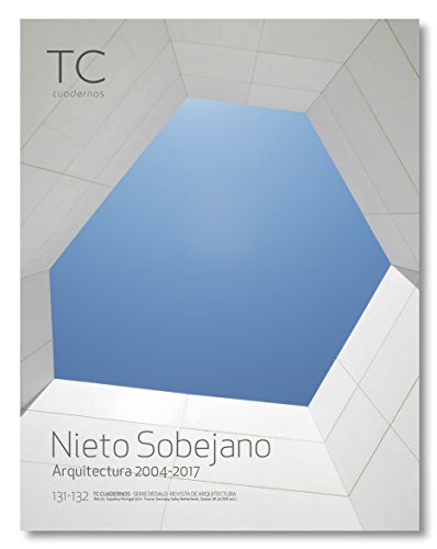 Nieto y Sobejano: Arquitectura 2004- 2017 (TC Cuadernos)
