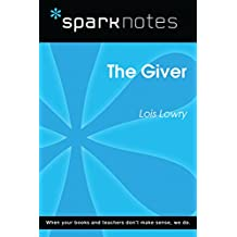 The Giver (SparkNotes Literature Guide) (SparkNotes Literature Guide Series)
