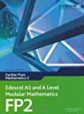 Edexcel AS and A Level Modular Mathematics - Further Pure Mathematics 2