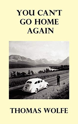 You Can't Go Home Again por Thomas Wolfe