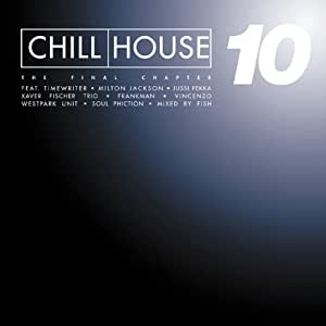 Chill House Vol.10