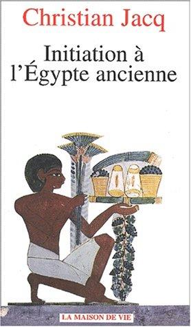 Initiation à l'Egypte ancienne
