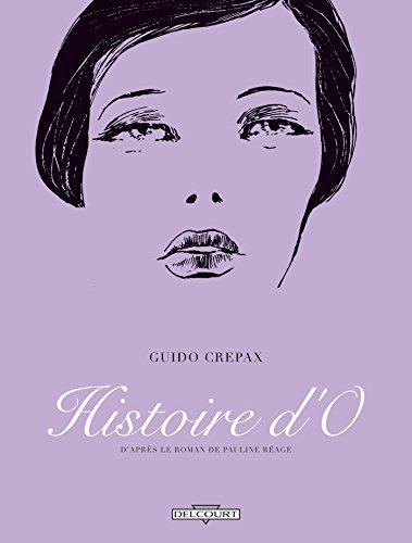 Histoire d'O (Érotix) par Guido Crepax