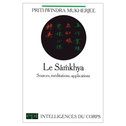 Le Sâmkhya: Sources, méditations, applications