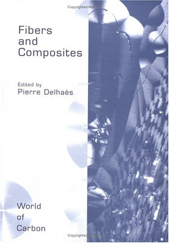 Fibers and Composites (World of Carbon) -