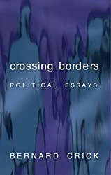 Crossing Borders: Political Essays