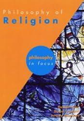 Philosophy of Religion (Philosophy in Focus)