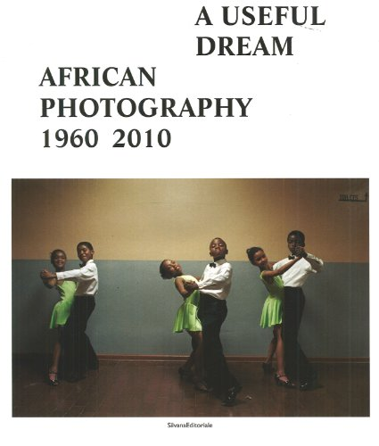 African photography 1960-2010 : A useful dream par Njami Simon