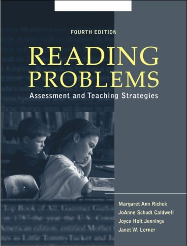 Reading Problems: Assessment and Teaching Strategies (4th Edition) by Margaret Ann Richek (2001-04-26)
