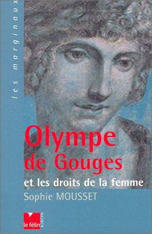 Olympe de Gouges et les droits de la femme par Sophie Mousset