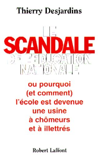 SCANDALE EDUCATION NATIONALE