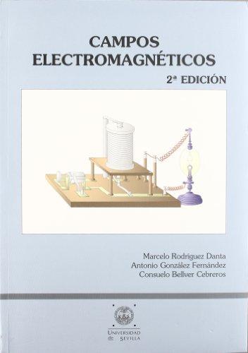Campos electromagnéticos (Manuales Universitarios) por Antonio González Fernández