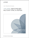 This Week: Deploying BGP Multicast VPNs, 2nd Edition (English Edition)