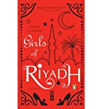By Alsanea, Rajaa ( Author ) [ Girls of Riyadh By Jul-2008 Paperback bei Amazon kaufen