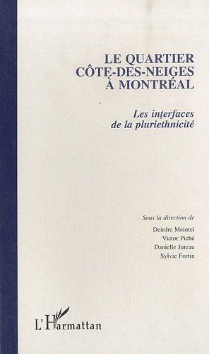 Le quartier Côte-des-Neiges à Montréal : Les interfaces de la pluriethnicité